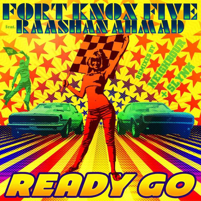 Fort Knox Five - Ready Go Feat. Raashan Ahmad (Original Mix)
