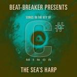Beat Breaker – The Sea's Harp