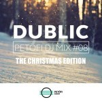 Dublic – Petőfi DJ Mix #08 – The Christmas Edition