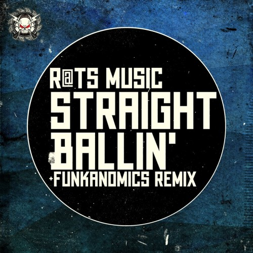 Rats Music - Straight Ballin' (Funkanomics Remix)