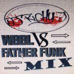 Dj Richy J – WBBL Vs Father Funk Mix