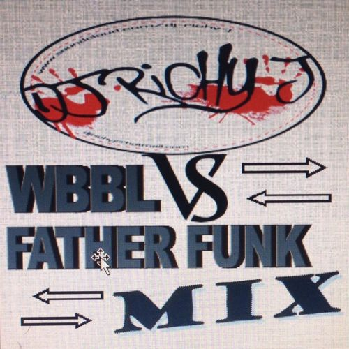 Dj Richy J - WBBL Vs Father Funk Mix