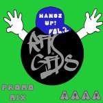 Ras Gass – Handz Up Volume 2