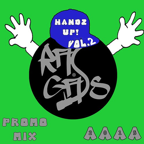 Ras Gass - Handz Up Volume 2