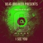 Beat Breaker – I See You