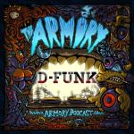 D-Funk – The Armory Podcast 081