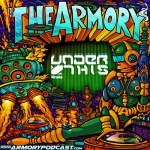Under This – The Armory Podcast 078