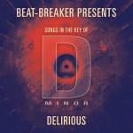 Beat Breaker – Delirious