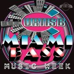 Curtis B – WMC15 Miami Bass Music Week Mix
