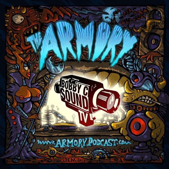 Bobby C Sound TV - The Armory Podcast 086