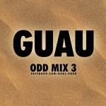 GUAU – Odd Mix 3