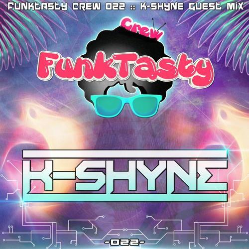 K-Shyne - Funktasty Crew 022