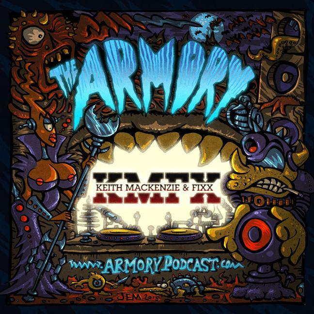Keith MacKenzie & DJ Fixx - The Armory Podcast 091