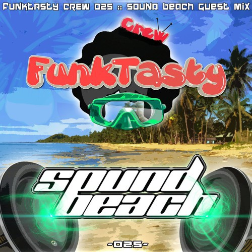 Sound Beach - Funktasty Crew 025