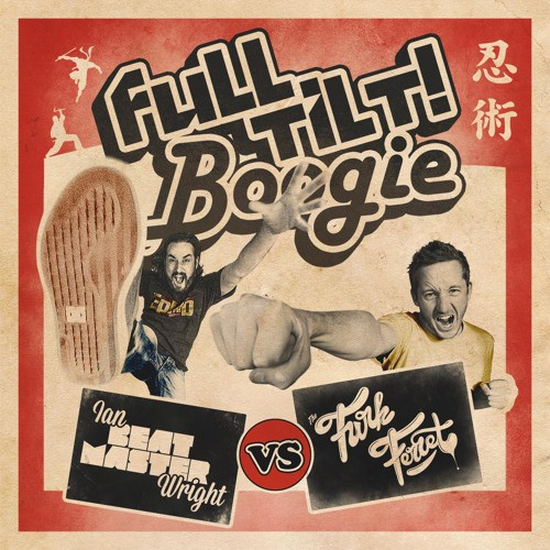 Beat Master & Funk Ferret - Full Tilt Boogie Part 1