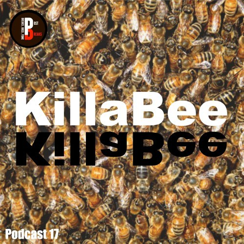 Killa Bee - Post Breaks Podcast 017