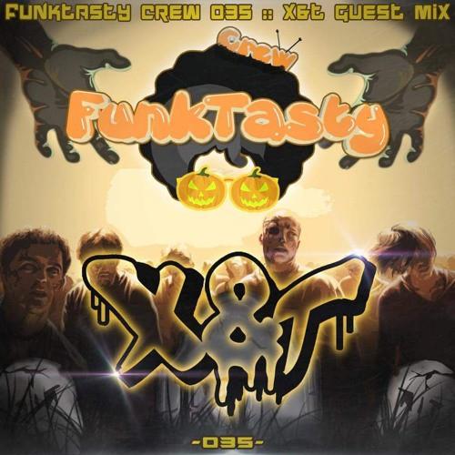 X&T – Funktasty Crew 035