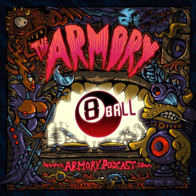 8Ball - The Armory Podcast 115