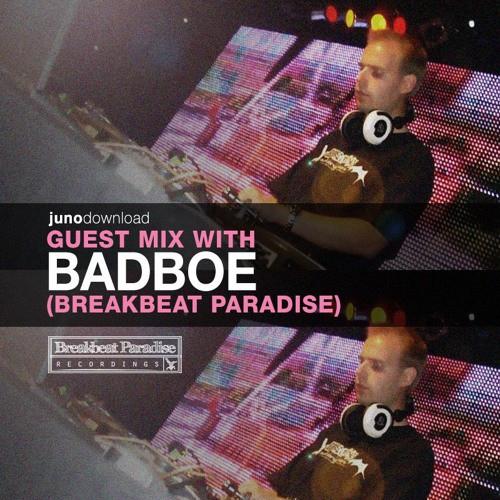 BadboE - Juno Download Guest Mix