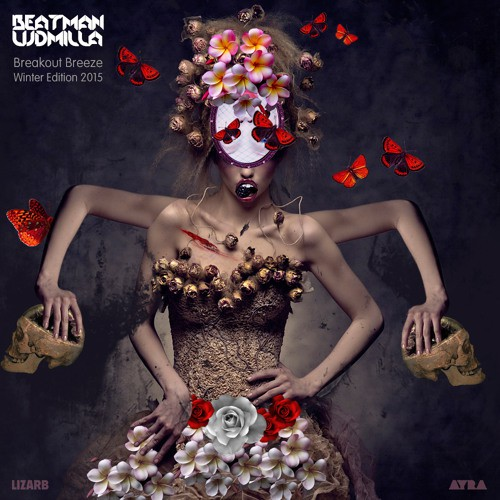 Beatman And Ludmilla - Breakout Breeze - Winter Edition 2015