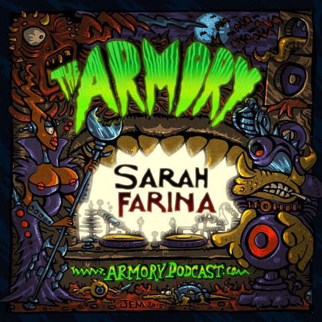 Sarah Farina - The Armory Podcast 119