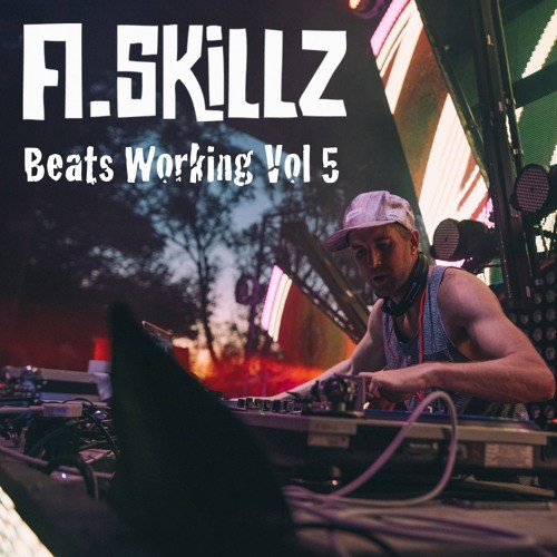 A Skillz - Beats Working Volume 5