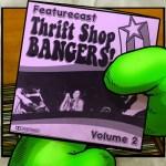 Featurecast – Thrift Shop Bangers Volume 2
