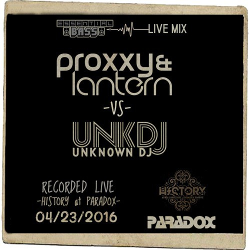 Proxxy & Lantern vs Unknown DJ - Essential Bass Live at History