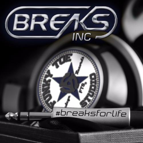 Breaks Inc. - Breaks For Life Mix Series