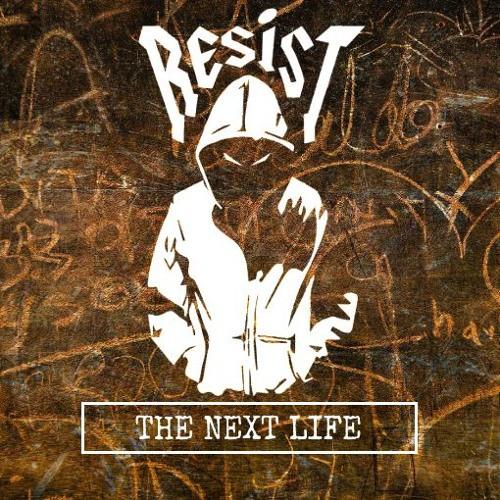 Resist – Postcast 009