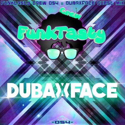 dubaxface-funktasty-crew-54