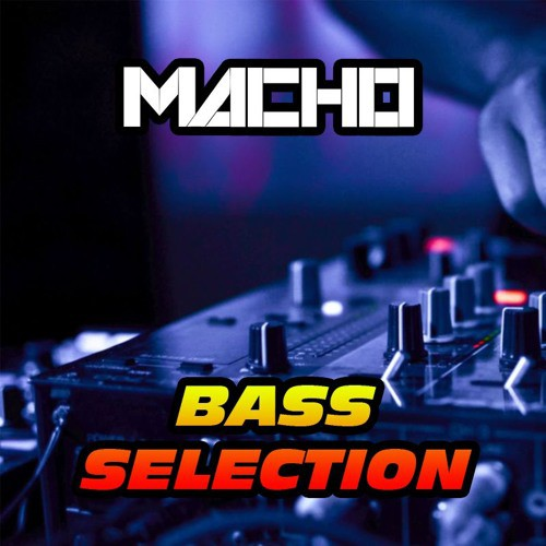macho-bass-selection