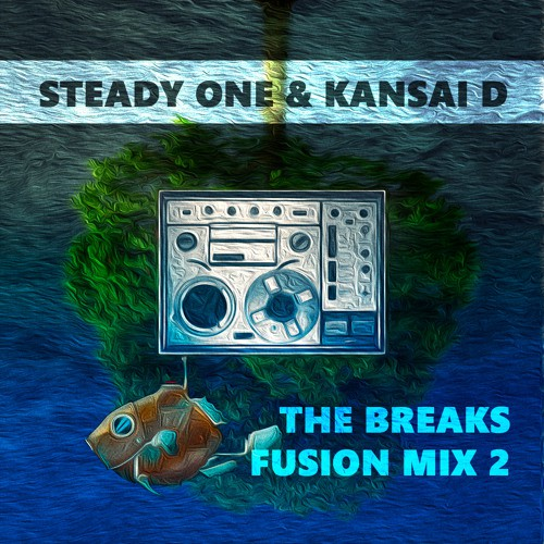 steady-one-kansai-d-the-break-fusion-mix-2
