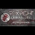 Roxright – Criminal Tribe Records Showcase