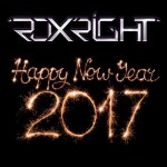 Roxright – Happy New Year Mix 2017