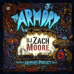 DJ Zach Moore – The Armory Podcast 162