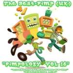 The Beat-Pimp – Pimpology Volume 16