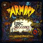 Eric Riggsbee – The Armory Podcast 172