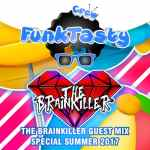 The Brainkiller – Funktasty Crew 59