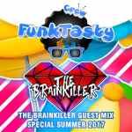 The Brainkiller – Funktasty Crew 59