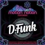 D-Funk – Motion Notion 2017 Exclusive Mix