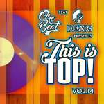Orebeat & DJ Kaos – This Is Top Volume 14