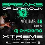 DJ D-Xtreme – Breaks Of Unknown Volume 46