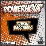 Funkin' Basstards – Breakbeat Paradsie Power Hour – Episode 43
