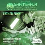Father Funk – Shambhala Mix Series 2019