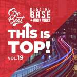 Orebeat Feat Digital Base & Andy Vibes – This Is Top Volume 19