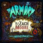 DJ Zach Moore – The Armory Podcast 204