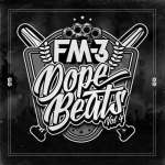 FM-3 – Dope Beats Volume 4