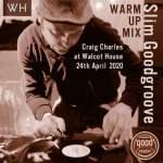 Slim Goodgroove – Warm Up Mix (Craig Charles)