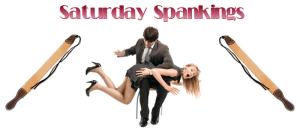 Saturday Spankings-father's day